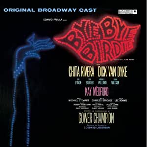 Bye Bye Birdie (1960 Original Broadway Cast)