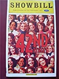 img - for Showbill 42nd Street (May 2001) book / textbook / text book