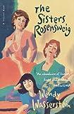 The Sisters Rosensweig (015600013X) by Wasserstein, Wendy