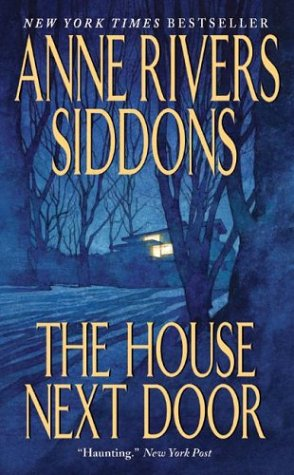 The House Next Door, Anne Rivers Siddons