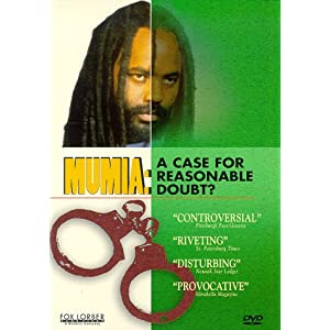 Mumia: A Case for Reasonable Doubt