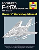 Lockheed F-117 Nighthawk 'Stealth Fighter' Manual (Haynes Owners' Workshop Manual)