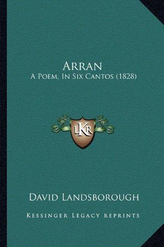 Arran: A Poem, in Six Cantos (1828)