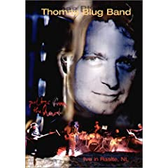 Thomas Blug Band - Guitar From The Heart/Live