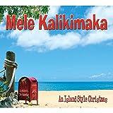 Kalikimaka, Mele: Island Style Christmas