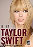 Swift, Taylor - Up Front