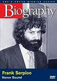 Biography - Frank Serpico: Honor Bound