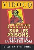 echange, troc François Vidocq - Considérations sommaires sur les prisons, les bagnes et la peine de mort