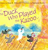 The Duck Who Played the Kazoo