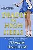 Deadly in High Heels  (High Heels Mysteries) (Volume 9)