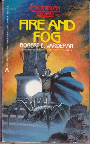 Fire and Fog (Cenotaph Road #5)