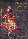 img - for Desire and Devotion: Art from India, Nepal, and Tibet : In the John and Berthe Ford Collection book / textbook / text book