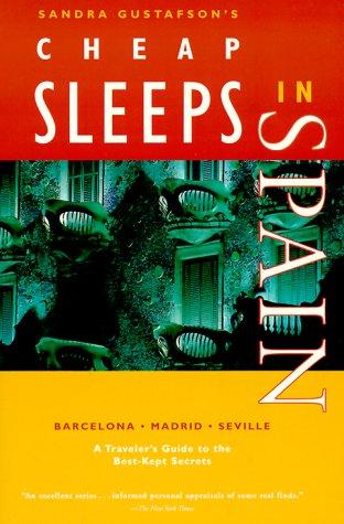 Image for Sandra Gustafson's Cheap Sleeps in Spain: A Traveler's Guide to the Best-Kept Secrets