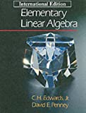 Elementary Linear Algebra (0132582457) by C H Edwards