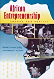 African Entrepreneurship: Theory and Reality