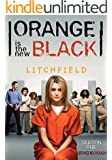 ORANGE is the new BLACK : LITCHFIELD - Ex Marks The Spot