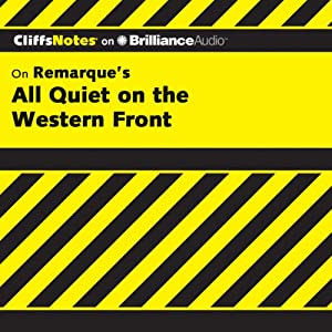 All Quiet on the Western Front: CliffsNotes | [Susan Van Kirk, M.Ed.]