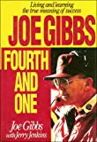 img - for Joe Gibbs: Fourth and One book / textbook / text book