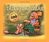 Tales for Tomas: A Tomas the Tortoise Adventure (Thomas the Tortoise Adventures)