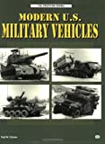 img - for Modern U.S. Military Vehicles (Crestline Series) book / textbook / text book