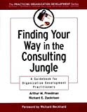 img - for Finding Your Way in the Consulting Jungle: A Guidebook for Organization Development Practitioners book / textbook / text book