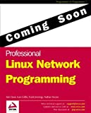 Professional Linux Network Programming