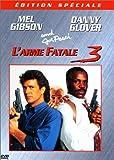 L'Arme fatale 3 [Édition Spéciale]