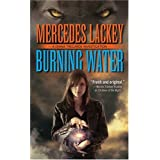 Burning Waterby Mercedes Lackey