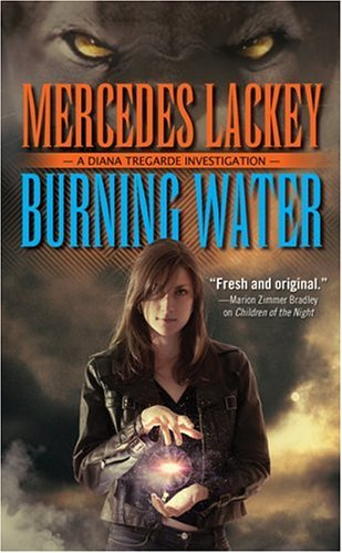 Burning Water (Diana Tregarde Investigation)