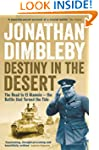 Destiny in the Desert: The road to El...