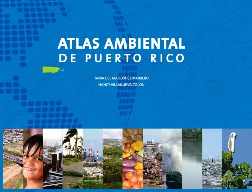 Atlas ambiental de Puerto Rico (Spanish Edition)