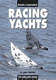 Radio Controlled Racing Yachts (Modeller's World)