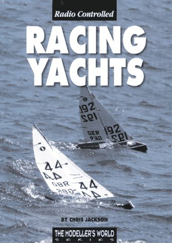 Radio Controlled Racing Yachts, Chris Jackson
