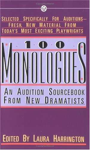 100 Monologues: An Audition Sourcebook from New Dramatists (Mentor)