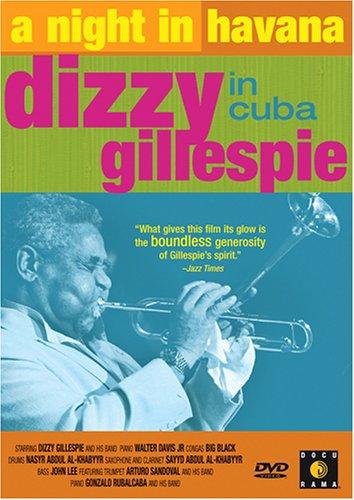 Night in Havana: Dizzy Gillespie in Cuba [DVD] [Region 1] [US Import] [NTSC]