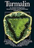 img - for Turmalin. Der Edelstein des Regenbogens Neueste Nachrichten von der Turmalin-Gruppe extraLapis No. 6 book / textbook / text book