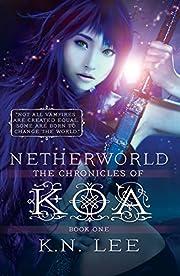 Netherworld (The Chronicles of Koa Book 1)