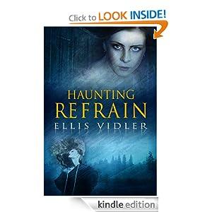 Free Kindle Book: Haunting Refrain, by Ellis Vidler, Publisher: Ellis Vidler (May 31, 2011)