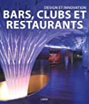 Design et innovation: bars, clubs et...