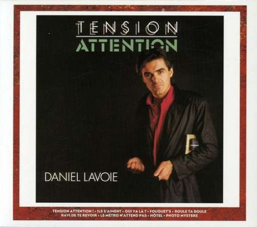 Daniel Lavoie - Tention Attention/Long Courrie - Zortam Music