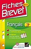 echange, troc Sylvie Dauvin, Jacques Dauvin - Fiches Brevet Français 3e: Fiches de cours - Troisième