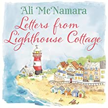 Letters from Lighthouse Cottage Audiobook by Ali McNamara Narrated by Emma Powell