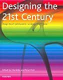 Designing the 21st Century (3822858838) by Charlotte Fiell