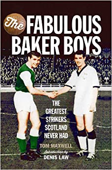 Download book The Fabulous Baker Boys: The Greatest Strikers Scotland Never Had