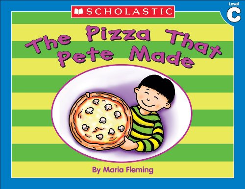 Terry Cooper - Little Leveled Readers: Level C - The Pizza That Pete Made: Just the Right Level to Help Young Readers Soar!