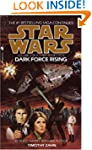 Dark Force Rising (Star Wars: The Thr...