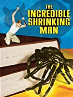 The Incredible Shrinking Man [HD]