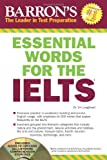 Essential Words for the IELTS (Barron's Essential Words for the Ielts (W/CD))