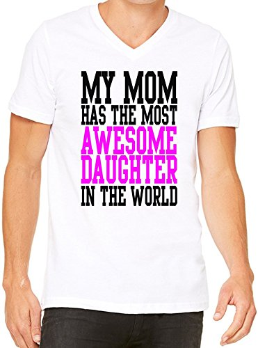My Mom Has The Most Awesome Daughter In The World Slogan T-Shirt V-Collo Donne XX-Large