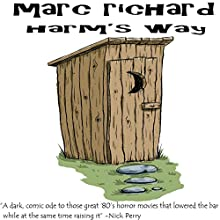 Harm's Way Audiobook by Marc Richard Narrated by David S. Dear